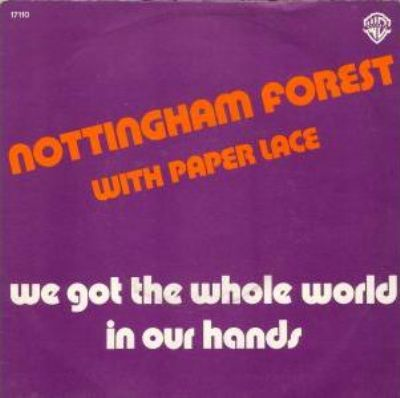 Nottingham Forest & Paper Lace We Got The Whole In Our Hands album cover