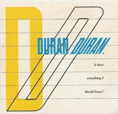 Duran Duran Is There Something I Should Know album cover