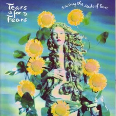 Tears For Fears Sowing The Seeds Of Love album cover