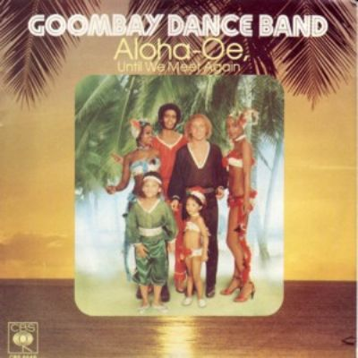 Goombay Dance Band Aloha-Oe, Until We Meet Again album cover