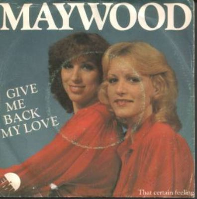 Maywood Give Me Back My Love album cover