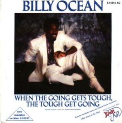 Billy Ocean When The Going Gets Tough The Tough Get Going album cover