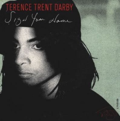 Terence Trent D'Arby Sign Your Name album cover