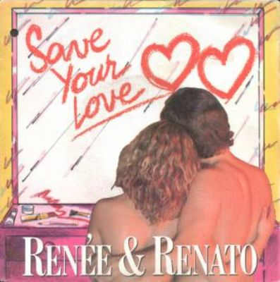 Renée & Renato Save Your Love album cover