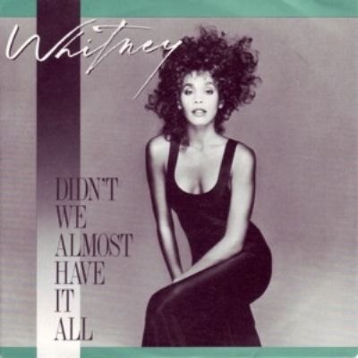 Whitney Houston Didn't We Almost Have It All album cover