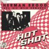 Herman Brood & His Wild Romance - Hot Shot