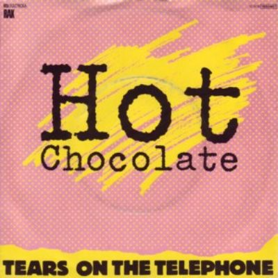 Hot Chocolate Tears On The Telephone album cover