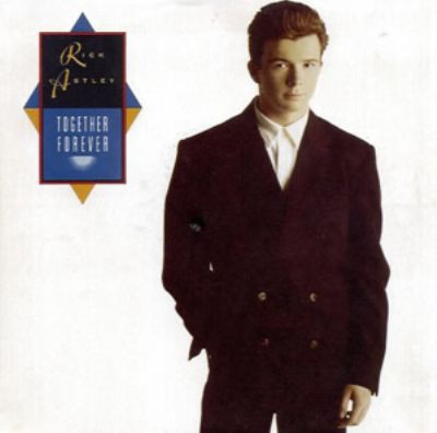 Rick Astley Together Forever album cover