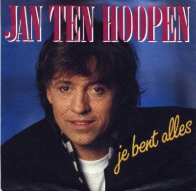 Jan Ten Hoopen Je Bent Alles album cover