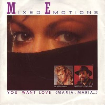 Mixed Emotions You Want Love (Maria Maria) album cover