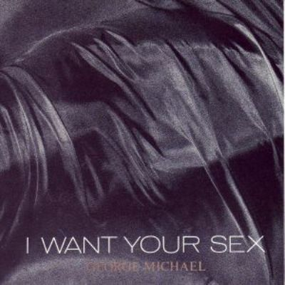 George Michael I Want Your Sex album cover
