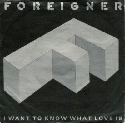 Foreigner I Want To Know What Love Is album cover