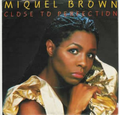 Miquel Brown Close To Perfection album cover
