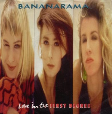 Bananarama Love In The First Degree album cover