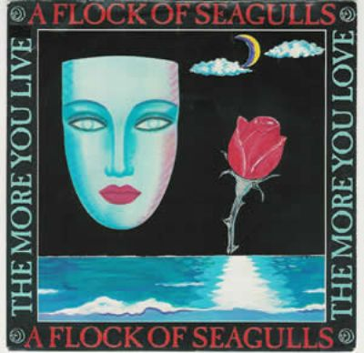 A Flock Of Seagulls The More You Live The More Love album cover