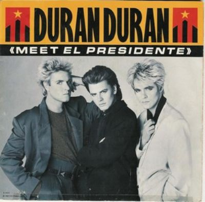 Duran Duran Meet El Presidente album cover