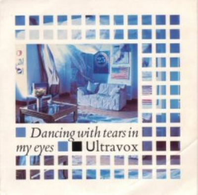 Ultravox Dancing With Tears In My Eyes album cover