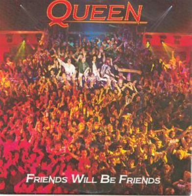Queen Friends Will Be Friends album cover