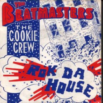 Beatmasters & The Cookie Crew Rok Da House album cover