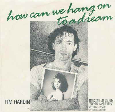 Tim Hardin How Can We Hang On To A Dream album cover